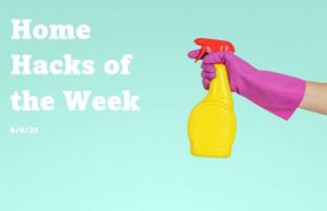 Home Hacks of the week